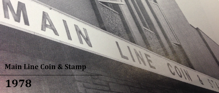 Main Line Coin & Stamp 1978